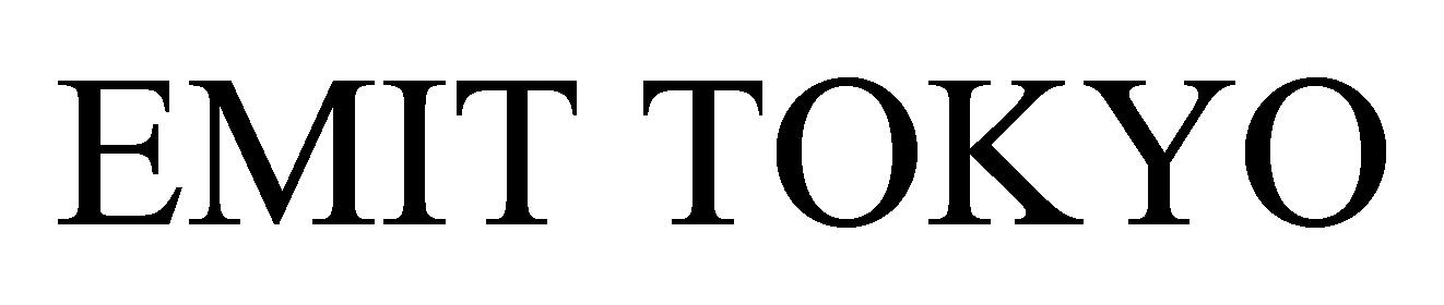 EMIT TOKYO